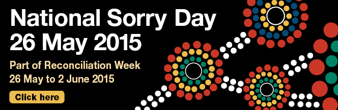 Sorry Day 26th May 2015 - view event details